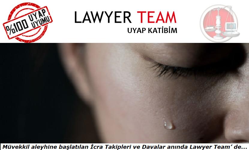 Müvekkil aleyhine başlatılan İcra Takipleri ve Davalar anında Lawyer Team' de